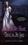Angel in My Heart, Devil in My Soul (Angel Series 2)
