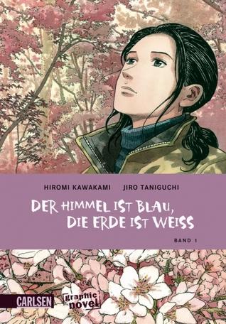 Der Himmel ist blau, die Erde ist weiss [Graphic Novel], Band 1