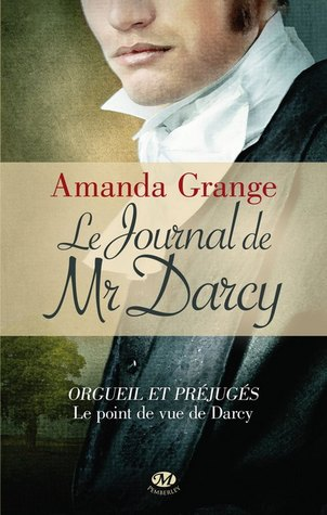 Le journal de Mr Darcy by Amanda Grange