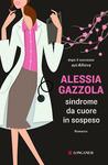 Sindrome da cuore in sospeso by Alessia Gazzola