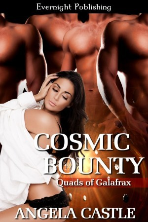 Cosmic Bounty (The Quads of Galafrax #1)