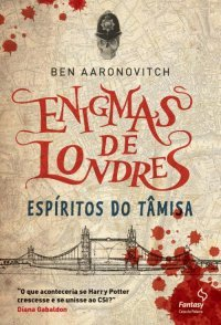 Espíritos do Tâmisa (Enigmas de Londres, #1)