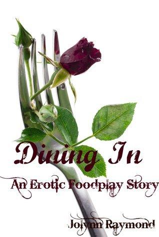 Dining In: A Taste of Erotic Food Play