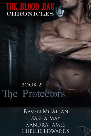 The Protectors (The Blood Bar Chronicles, #2)