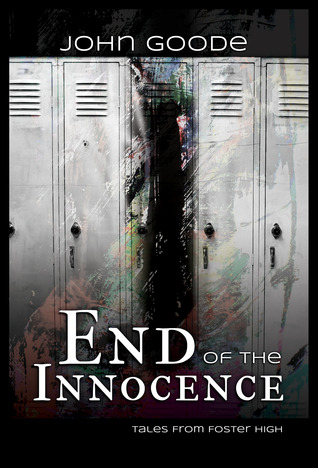 End of the Innocence (Tales from Foster High, #4)