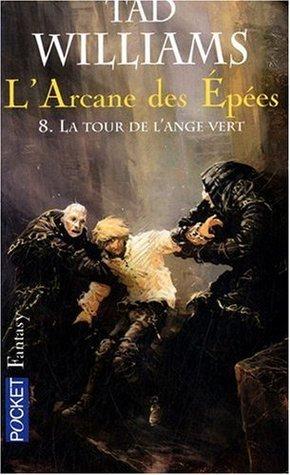 La Tour de l'ange vert (L'arcane des épées, #8)