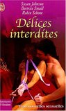 Délices interdites by Susan Johnson