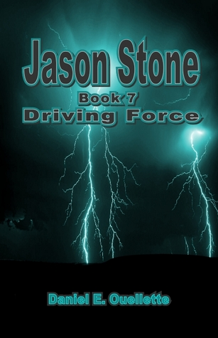 Jason Stone (Book 7) Driving Force
