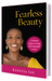 Fearless Beauty: A Guide to...
