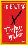 Trafny wybór by J.K. Rowling