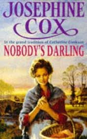 Nobody's Darling by Josephine Cox