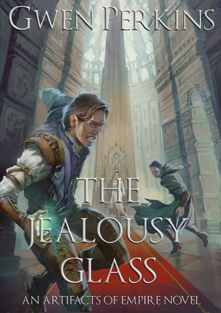 The Jealousy Glass by Gwen Perkins