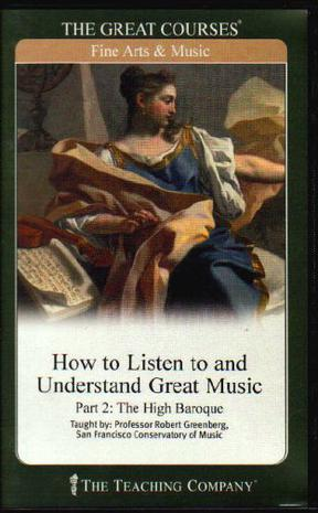 How to Listen to and Understand Great Music (Great Courses, #700)