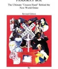 "Pandora's box: The ultimate ""unseen hand"" behind the new world order."