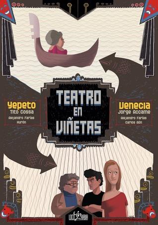 Teatro en Viñetas: Venecia - Yepeto