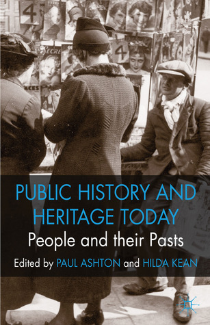 People and their Pasts: Public History Today