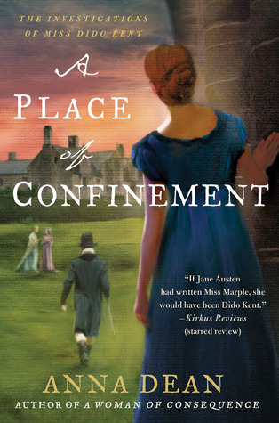 A Place of Confinement: The Investigations of Miss Dido Kent(Dido Kent  4)