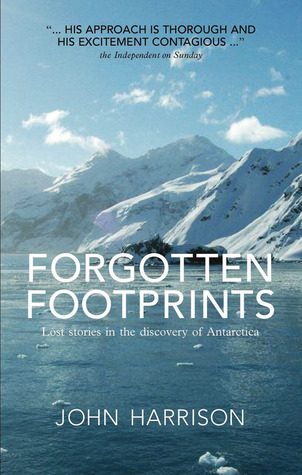 forgotten-footprints-lost-stories-in-the-discovery-of-antarctica