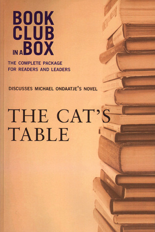 Bookclub-in-a-Box Discusses The Cat�s Table, by Michael Ondaatje