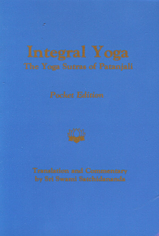 Integral Yoga: The Yoga Sutras of Patanjali