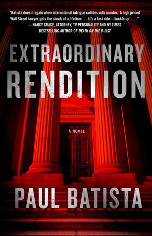 Extraordinary Rendition by Paul Batista