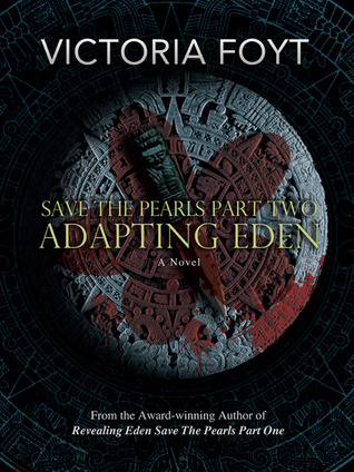 Adapting Eden (Save The Pearls, #2)