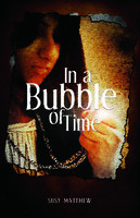 In a Bubble of Time