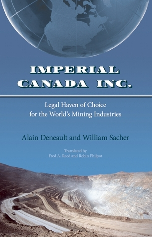 Imperial Canada Inc.: Legal Haven of Choice for the World's Mining Industries