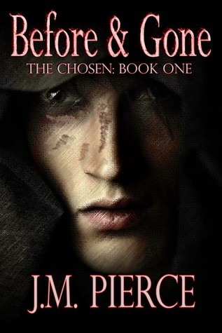 Before & Gone (The Chosen: Book #1)