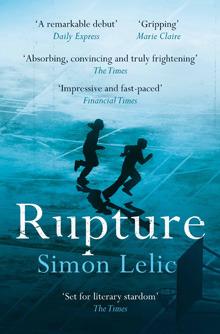 Rupture by Simon Lelic