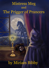 Mistress Meg and the Prigger of Prancers (Mistress Meg and the Elizabethan Rogues #1)