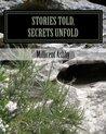Stories Told, Secrets Unfold
