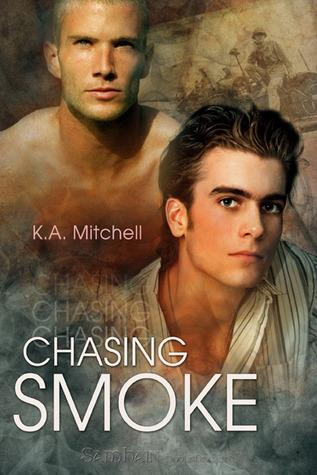 Chasing Smoke by K.A. Mitchell