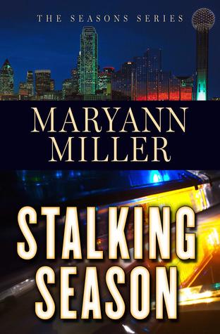 Stalking Season by Maryann Miller