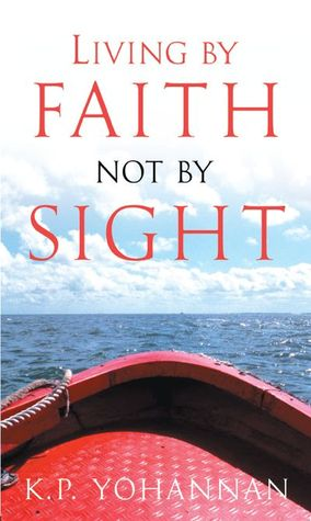 Living By Faith Not By Sight