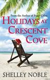 Holidays at Crescent Cove