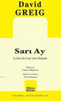 Sarı Ay - Leila ile Lee'nin Baladı