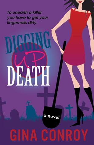 Digging Up Death (Mari Duggins Mystery, #1)