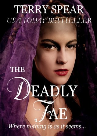 The Deadly Fae (The World of Fae, #2)
