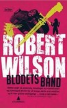 Blodets Bånd by Robert Wilson
