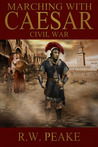 Marching With Caesar: Civil War (Marching With Caesar, #3)
