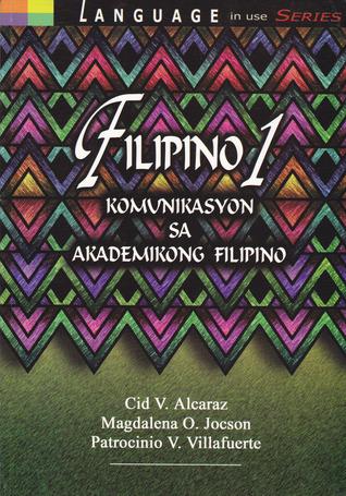 Filipino 1: Komunikasyon sa Akademikong Filipino