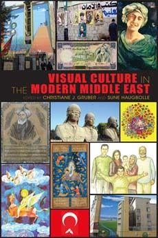 visual-culture-in-the-modern-middle-east-rhetoric-of-the-image
