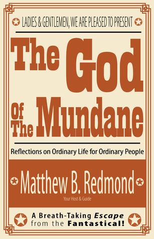 The God Of The Mundane
