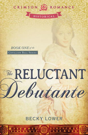 The Reluctant Debutante (Cotillion Ball #1)