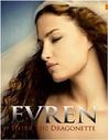 Evren: Enter the Dragonette