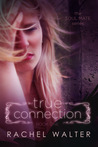 True Connection (Soul Mate, #1)