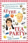 At The Tea Party: The Wing Nuts, Whack Jobs And Whitey Whiteness Of The New Republican Right...And Why We Should Take It Seriously