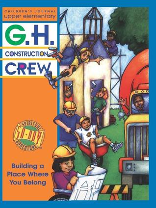 G.H. Construction Crew: Children's Journal