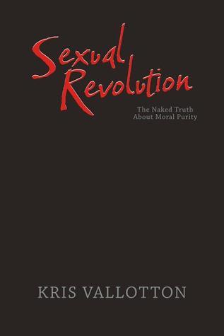 Sexual Revolution by Kris Vallotton